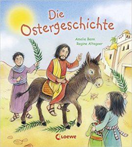 Das Osterbuch: Die Ostergeschichte.