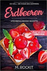 Hier siehst du das Titelbild eines Erdbeeren Rezeptbuches